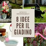 8 idee originali per il giardino