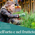 Ottobre e novembre nell'orto e nel frutteto